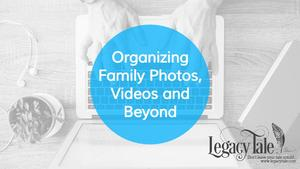 organizing-family-photos-videos-and-beyond