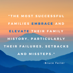 In family storytelling, successful families talk about failures