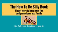 how to be silly book